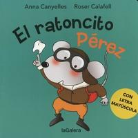 Anna Canyelles et Roser Calafell - El ratoncito Pérez.