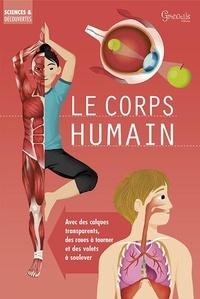 Anna Claybourne - Le corps humain.