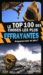 Anna Claybourne - Le Top 100 des choses les plus effrayantes.