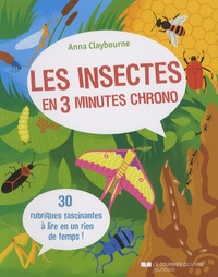 Anna Claybourne - Les insectes en 3 minutes chrono.