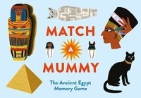 Anna Claybourne - Match a Mummy - The ancient Egypt Memory Game.