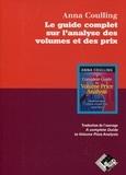 Anna Coulling - Le guide complet sur l'analyse des volumes et des prix.