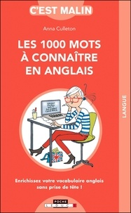 Anna Culleton - Les 1 000 mots à connaître en anglais.