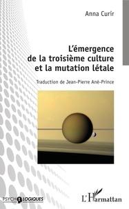 Lémergence de la troisième culture et la mutation létale.pdf