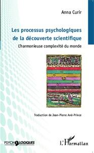Les processus psychologiques de la découverte scientifique - Lharmonieuse complexité du monde.pdf