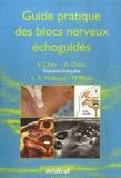 Anna Dabu - Guide pratique des blocs nerveux échoguidés.