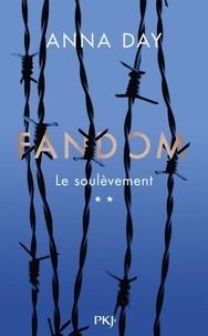 Anna Day - Fandom Tome 2 : Le soulèvement.