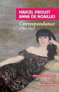 Anna de Noailles et Marcel Proust - Correspondance - (1901-1919).