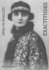 Anna de Noailles - Exactitudes.