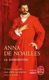 Anna de Noailles - La Domination.