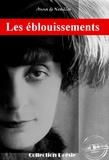 Anna de Noailles - Les éblouissements - édition intégrale des Œuvres poétiques d'Anna de Noailles.