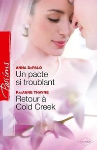 Anna DePalo et Anna DePalo - Un pacte si troublant - Retour à Cold Creek.