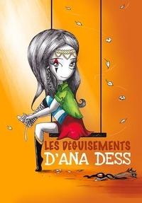 Anna Dess - Les déguisements d'Ana Dess.