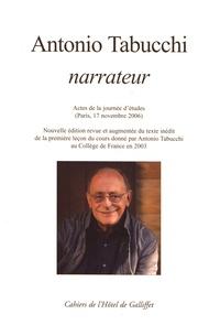 Anna Dolfi et Agnès Morini - Antonio Tabucchi narrateur - Actes de la journée d'études (Paris, 17 novembre 2006).