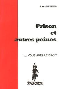 Anna Dutheil - Prison et autres peines.
