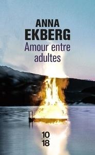 Anna Ekberg - Amour entre adultes.