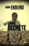 Anna Ekberg et Hélène Guillemard - La Femme secrète - Extrait.