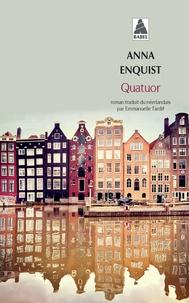Anna Enquist - Quatuor.