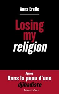 Anna Erelle - Losing my religion.