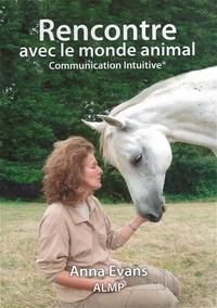 Anna Evans - Rencontre avec le monde animal - Communication intuitive.