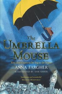 Anna Fargher - The Umbrella Mouse.