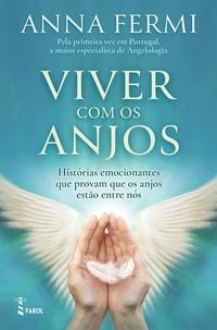 Anna Fermi - Viver com os Anjos.