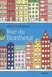 Anna Fredriksson - Rue du Bonheur.