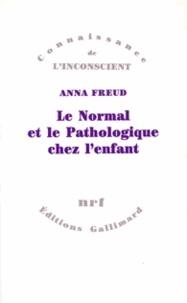 Anna Freud - Le normal et le pathologique chez l'enfant - Estimations du développement.