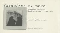 Anna Frongia et Fabienne Lachèvre Frongia - Sardaigne au coeur - Edition français-italien-sarde.