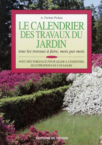 Anna Furlani Pedoja - Le calendrier des travaux du jardin.