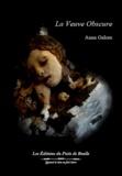 Anna Galore - Le très lumineux secret Tome 2 : La veuve obscure.