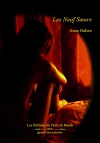 Anna Galore - Le très lumineux secret Tome 3 : Les neuf soeurs.