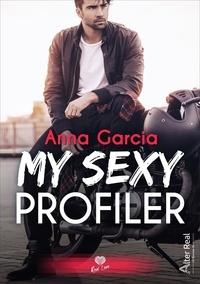 Anna Garcia - My sexy profiler.