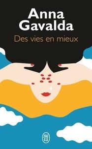 Anna Gavalda - Des vies en mieux - Billie, Mathilde et Yann.
