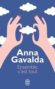 Anna Gavalda - Ensemble, c'est tout.