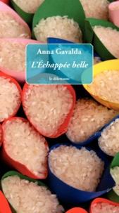 Anna Gavalda - L'Echappée belle.