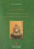 Anna Ghiglione - La vision dans l'imaginaire et dans la philosophie de la Chine antique.
