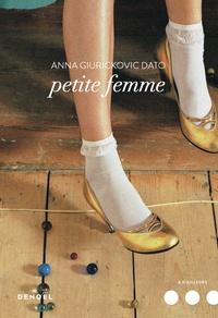 Anna Giurickovic Dato - Petite femme.