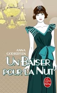 Anna Godbersen - Un baiser pour la nuit.