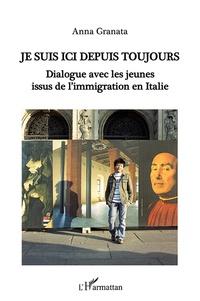 Je suis ici depuis toujours - Dialogue avec les jeunes issus de limmigration en Italie.pdf