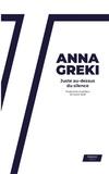 Anna Gréki - Juste au-dessus du silence.
