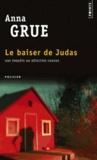 Anna Grue - Le baiser de Judas.