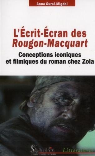 L'Ecrit-Ecran des Rougon-Macquart. Conceptions iconiques et filmiques du roman chez Zola