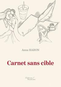 Anna Haron - Carnet sans cible.