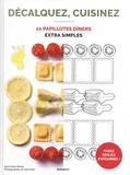 Anna Helm Baxter et Julia Stotz - 10 papillottes dîners extra simples.