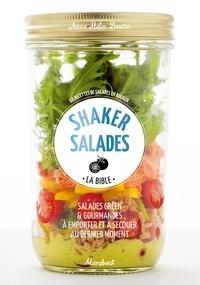 Anna Helm Baxter - Shaker salades - La bible.