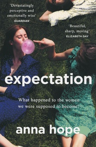 Anna Hope - Expectation.