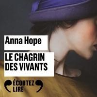 Anna Hope et Dominique Blanc - Le chagrin des vivants.