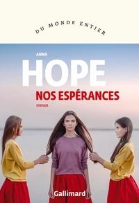 Anna Hope - Nos espérances.