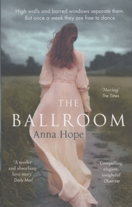 Anna Hope - The Ballroom.